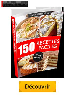 Livre 150 Recettes Faciles et Rapides